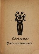Christmas entertaiments: wherein is described abundance of